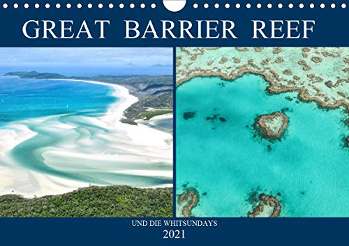 Great Barrier Reef und die Whitsundays (Wandkalender 2021 DIN A4 quer)