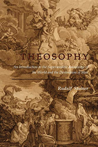 Compare Textbook Prices for Theosophy: An Introduction to the Supersensible Knowledge of the World and the Destination of Man  ISBN 9781614270508 by Steiner, Rudulf