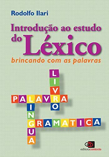 Introdução ao estudo do léxico: Brincando com as palavras