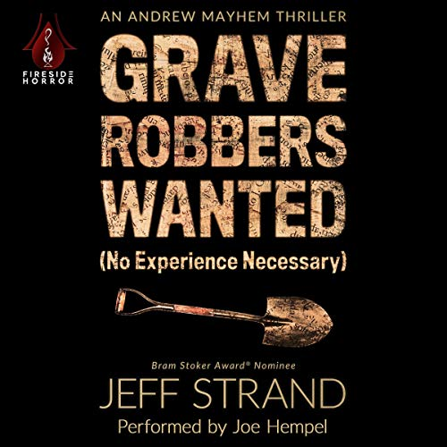 Couverture de Graverobbers Wanted: No Experience Necessary