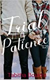 Trial by Patience (The Trials Book 3)