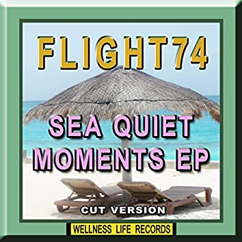 Sea Quiet Moments EP (Cut Version)