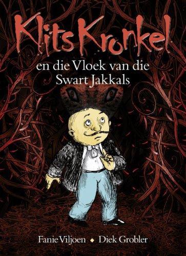 Klits Kronkel en die Vloek van die Swart Jakkals (Afrikaans Edition)