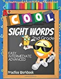 Cool Sight Words 2nd Grade Easy Intermediate Advanced Practice Workbook: Emoji Second Grade Spelling Words, High Frequency Words, Sight Words, Dolch & FRY Words List Activity Notebook