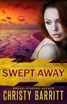 Swept Away: A Squeaky Clean Mysteries Honeymoon Novella - Book #11.5 of the Squeaky Clean Mysteries