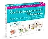 Les histoires à raconter : Avec 90 cartes et un livret - pédagogie Montessori
