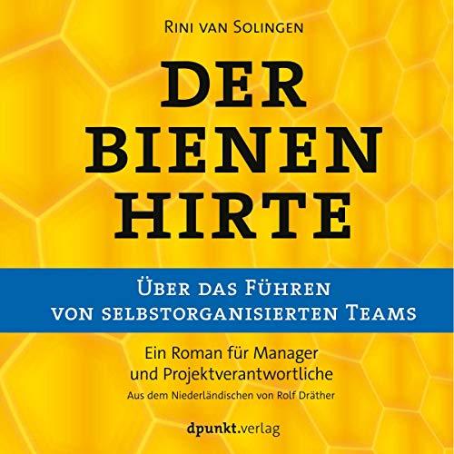 Der Bienenhirte - Über das Führen von selbstorganisierten Teams Titelbild