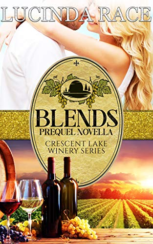 Blends : Romance in The Finger Lakes (The Crescent Lake Winery Series)