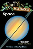 Space: A Nonfiction Companion to Magic Tree House #8: Midnight on the Moon (Magic Tree House: Fact Trekker...
