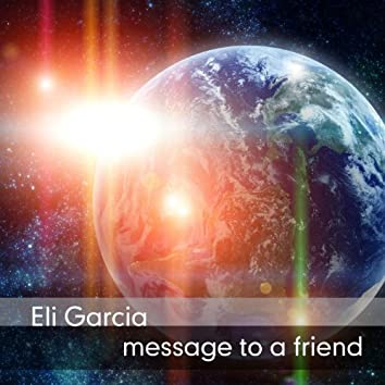Message to a Friend
