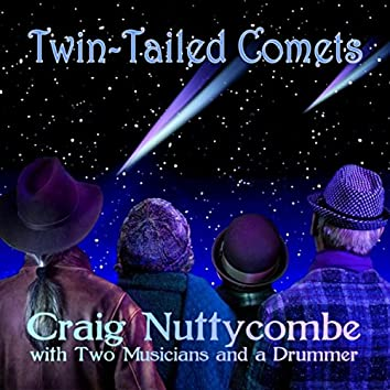 Twin Tailed Comets
