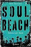 Soul Beach - Schwarzer Sand: Band 2 - Kate Harrison