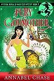 Fury Godmother (Federal Bureau of Magic Cozy Mystery Book 2)