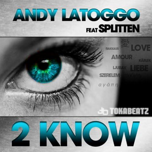 Andy LaToggo feat. Splitten