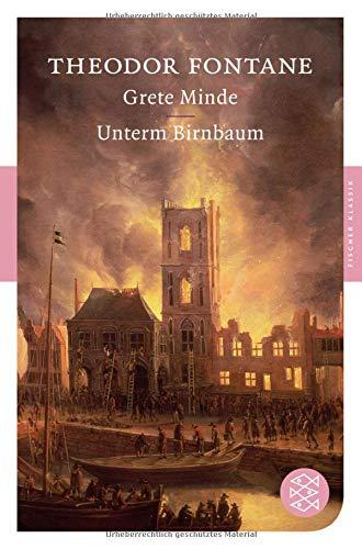 Grete Minde / Unterm Birnbaum