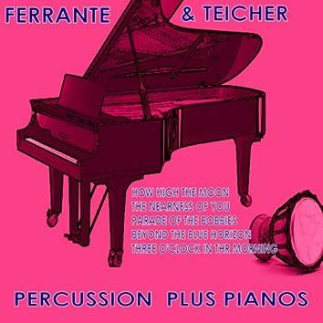 Percussion Plus Pianos