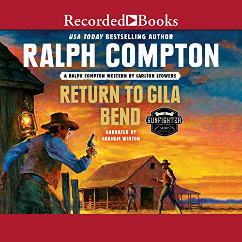Ralph Compton Return to Gila Bend  By  cover art