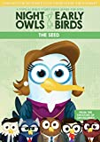 Night Owls and Early Birds- The