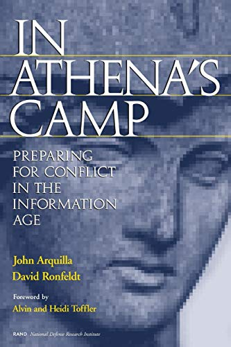 In Athena\'s Camp: Preparing for Conflict in the Information Age