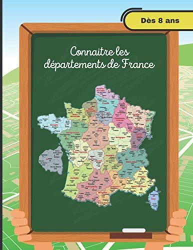 Apprendre les départements de France: Fiches éducatives à remplir pour chaque département et se repérer sur une carte. A partir de 8 ans. Format 21x27cm