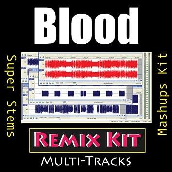 Blood (Remix Kit)