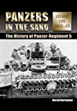 Panzers in the Sand: Volume 2 1942-45: The History of the Panzer-Regiment 5