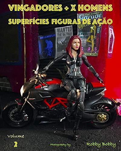 VINGADORES + X HOMENS: SUPERFÍCIES (FIGURAS DE AÇÃO Livro 2) (Portuguese Edition)