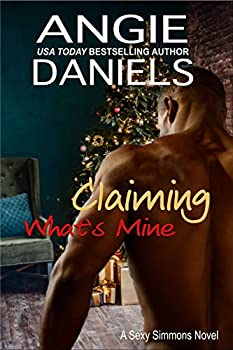 Claiming What s Mine  Sexy Simmons Series Book 2
