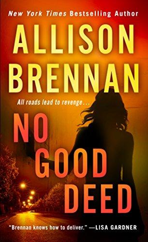 No Good Deed (Lucy Kincaid Novels Book 10)