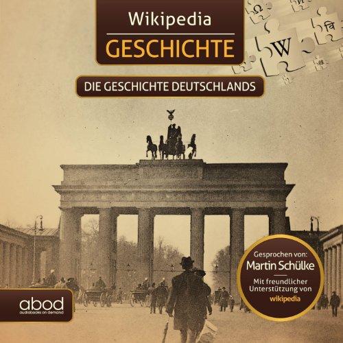 Die Geschichte Deutschlands (Wikipedia Geschichte) Titelbild