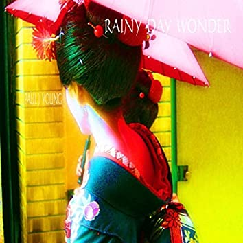 Rainy Day Wonder