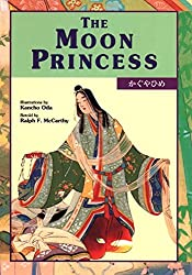The Moon Princess retold by Ralph F. McCarthy, illustrated by Kancho Oda