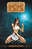 The Legend of Isis Vol 7 - Nephthys' Revenge