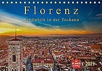 Florenz - Schoenheit in der Toskana (Tischkalender 2021 DIN A5 quer): Florenz - wunderschoen und das kulturelle Highlight in der Toskana (Geburtstagskalender, 14 Seiten )