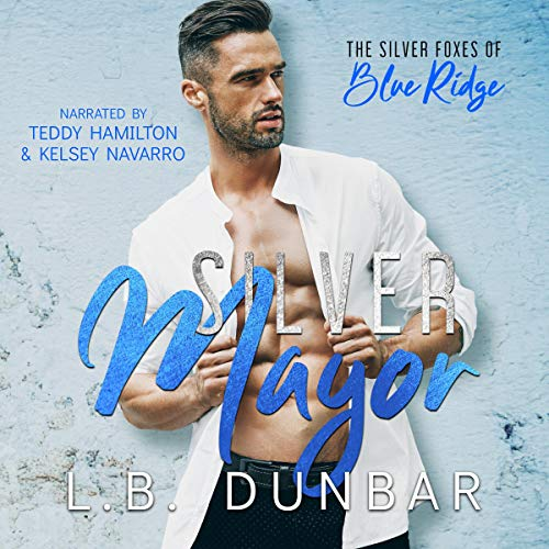 Silver Mayor Audiobook By L. B. Dunbar cover art