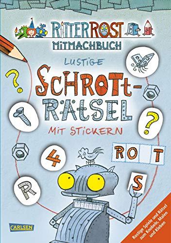 Ritter Rost: Ritter Rost: Lustige Schrott-Rätsel mit Stickern: Rostiger Rätsel- und Stickerspaß
