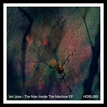 The Man Inside The Machine EP