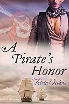 A Pirate's Honor by [Tricia Owens]