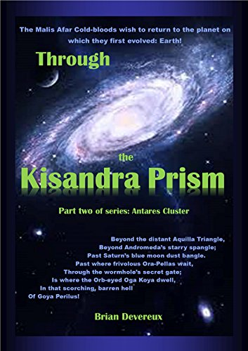 Through the Kisandra Prism (Part two in series: Antares Cluster) (English Edition)