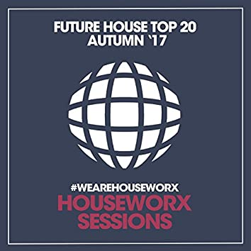 Future House Top 20 (Autumn '17)