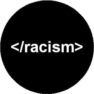 New Badge Button Pin Geek Nerd Anti Racist Fascist Racism Antifa Occupy Activist