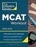 MCAT Workout, 2022-2023: 780 Practice Questions & Passages for MCAT Scoring Success (Graduate School Test Preparation)