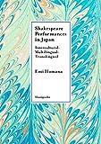 Shakespeare Performances in Japan――Intercultural-Multilingual-Translingual