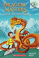 Rise of the Earth Dragon: A Branches Book (Dragon Masters #1) (1)