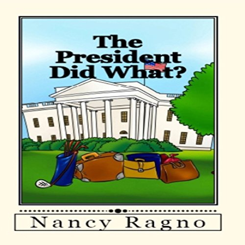 The President Did What? audiobook cover art