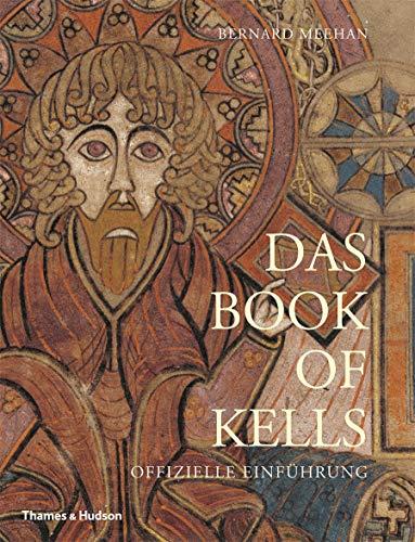 Meehan, B: Das Book of Kells: Offizielle Einführung