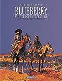 Blueberry, tome 15 - Ballade pour un cercueil