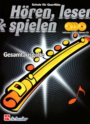 Hören, lesen & spielen, Schule für Flöte, Gesamtausgabe, m. 4 Audio-CDs
