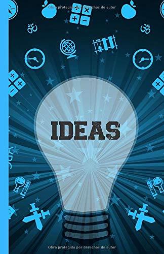 Ideas: Cuaderno de notas para organizar sus ideas, proyectos, pensamientos, sueños... Libreta notebook con un índice y páginas numeradas (líneas para escribir y blancas para dibujar)