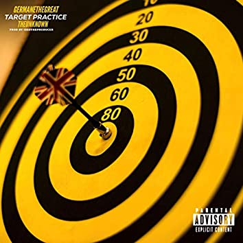 Target Practice (feat. Germanethegreat)